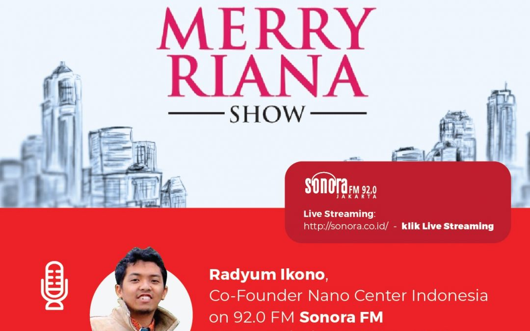 Co Founder Nano Center Bahas Nanoteknologi di The Merry Riana Show