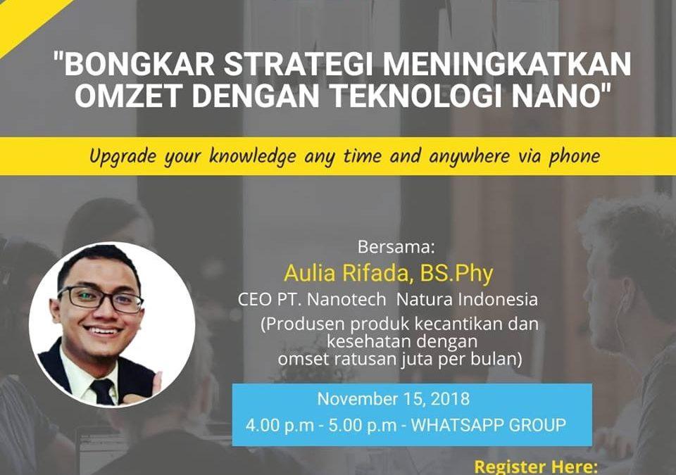 "Seminar Online ""Bongkar Strategi Meningkatkan Omzet Dengan Teknologi Nano"""