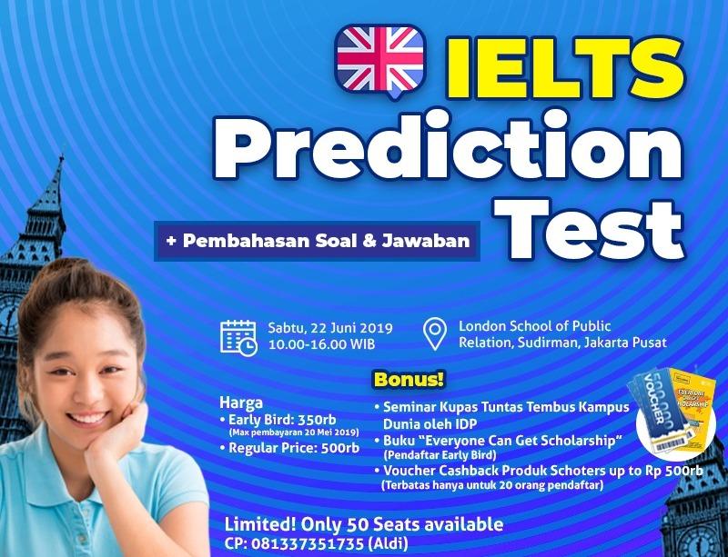 IELTS Prediction Test! Terbatas untuk 50 orang!