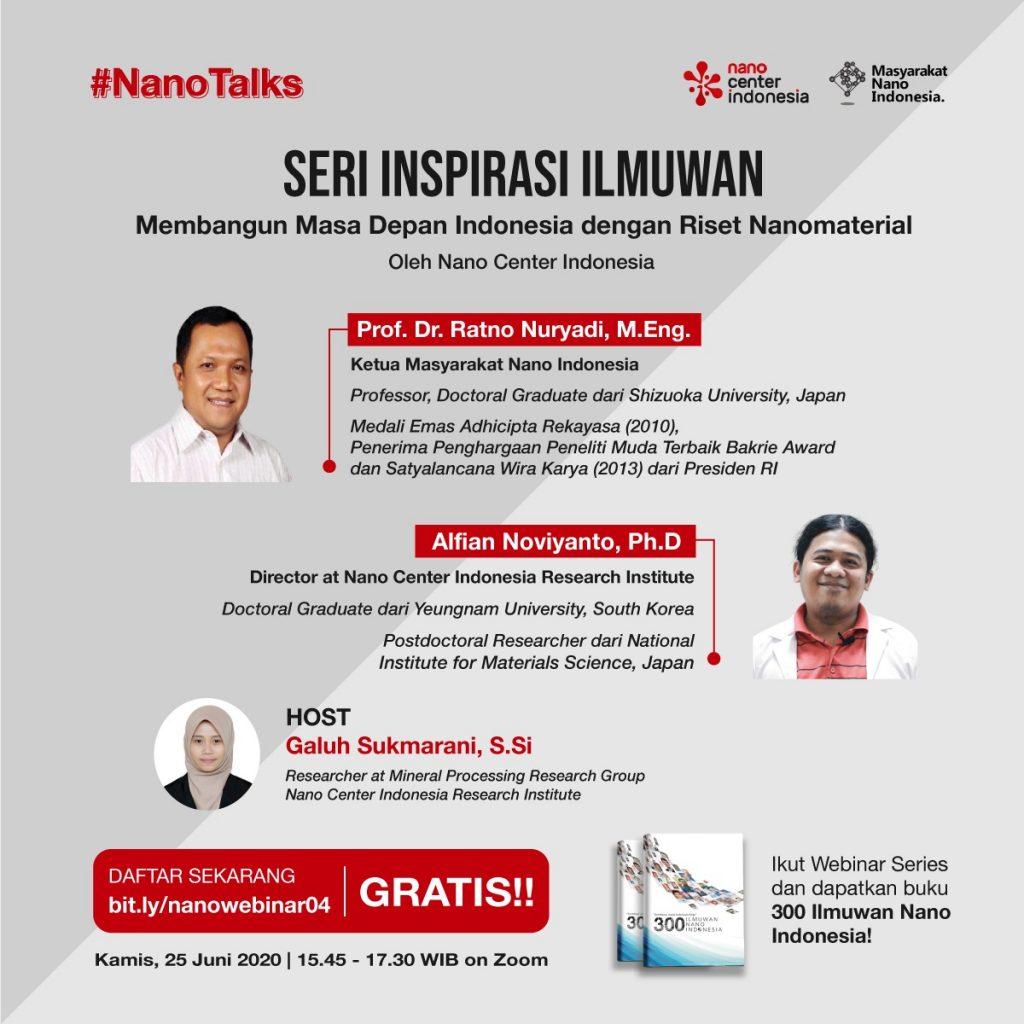 Nano Talks #4, Seri Inspirasi Ilmuwan: Membangun Masa Depan Indonesia dengan Riset Nanomaterial