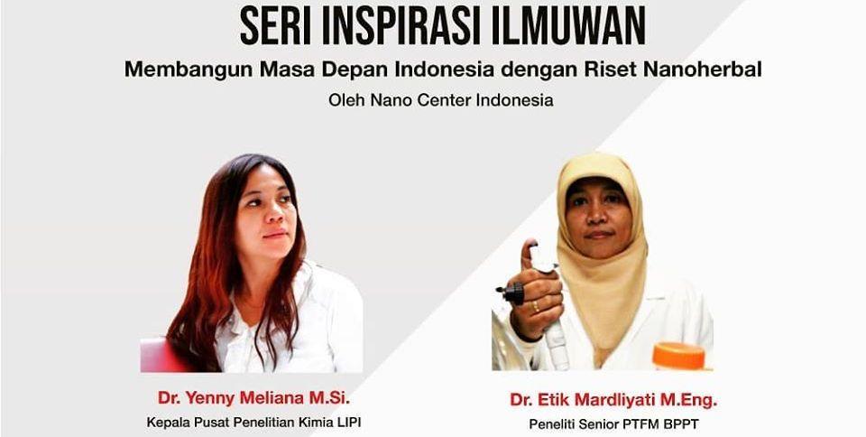 Nano Talks #3, Seri Inspirasi Ilmuwan: Membangun Masa Depan Indonesia dengan Riset Nano Herbal