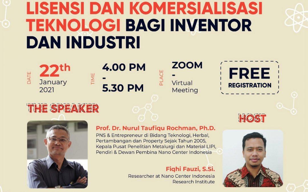 Nano Talks #20 Lisensi dan Komersialisasi Teknologi bagi Inventor dan Industri