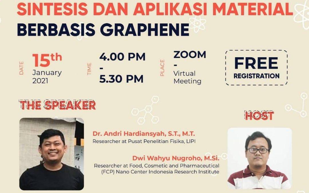 Nano Talks #19 Sintesis dan Aplikasi Material Berbasis Graphene