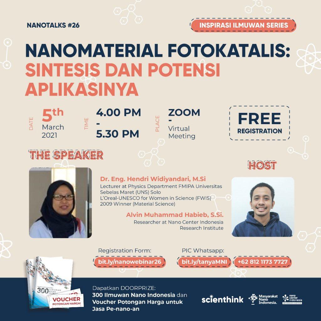 Nano Talks #26 Nanomaterial Fotokatalis : Sintesis dan Potensi Aplikasinya