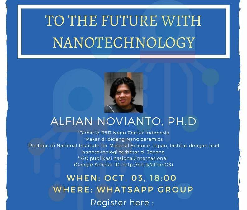 """Kuliah Online Nanoteknologi """"To The Future With Nanotechnology"""""""