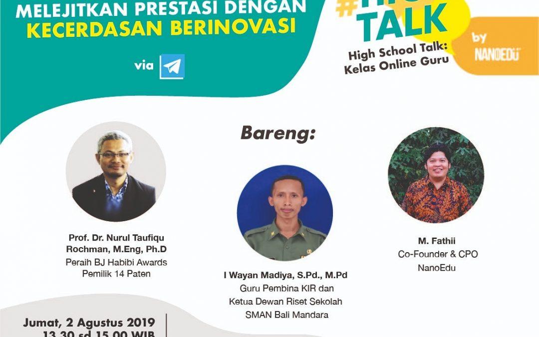 Highs Talk : Melejitkan Prestasi dengan Kecerdasan Berinovasi