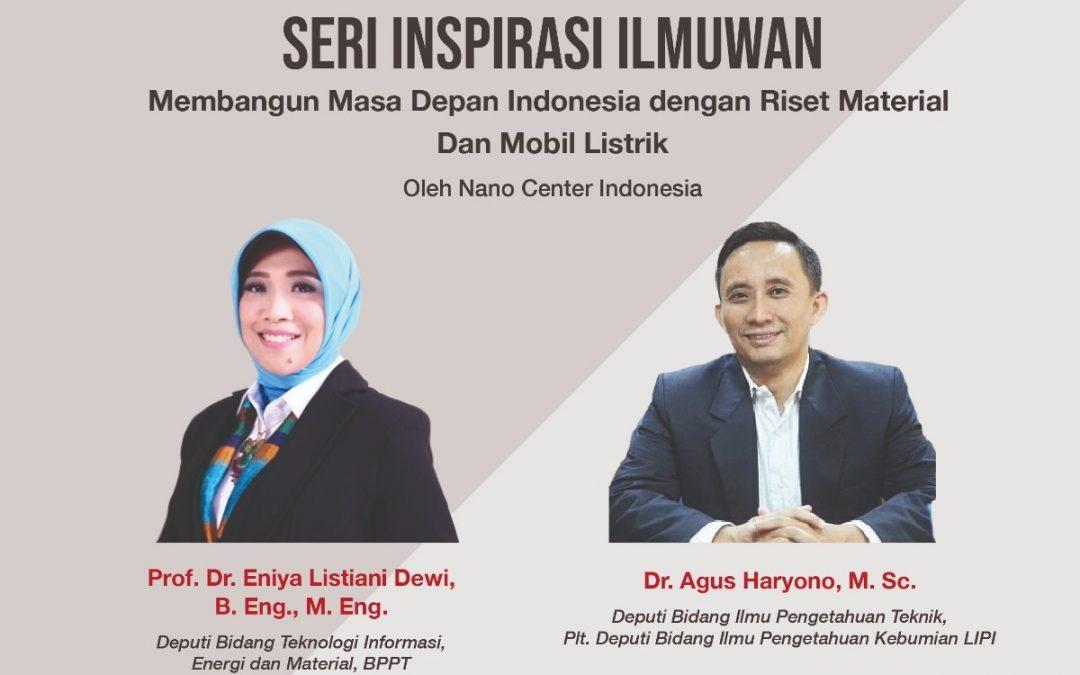 Nano Talks #2 Membangun Masa Depan Indonesia dengan Riset Material Dan Mobil Listrik