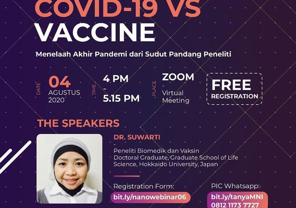 NanoTalks#6 COVID-19 VS VACCINE: Menelaah Akhir Pandemi dari Sudut Pandang Peneliti