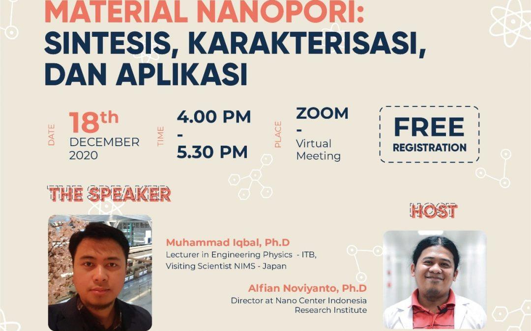 Nano Talks #16 Material Nanopori: Sintesis, Karakterisasi dan Aplikasi