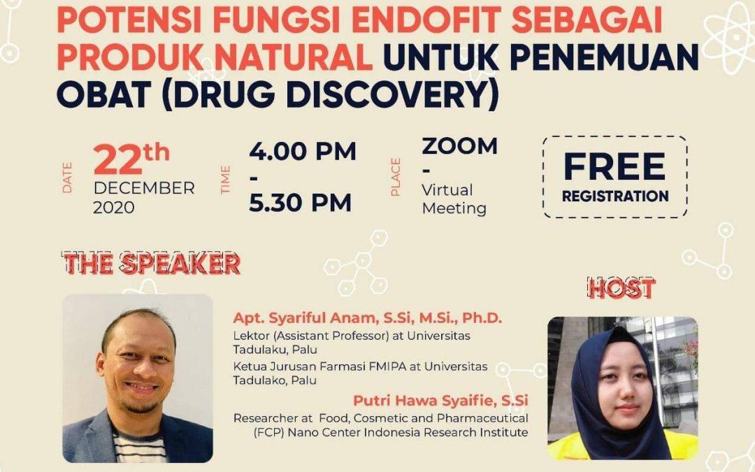Nano Talks #17 Potensi Fungi Endofit sebagai Produk Natural untuk Penemuan Obat (Drug Discovery)
