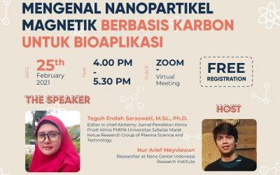 Nano Talks #25 Mengenal Nanopartikel Magnetik Berbasis Karbon Untuk Bioaplikasi